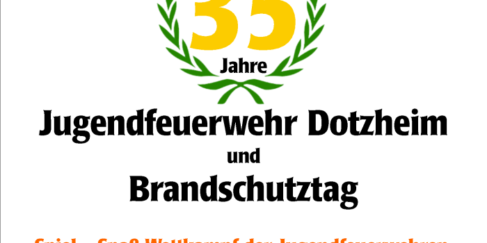 Brandschutztag zum 35-jährigen Jubiläum der Jugendfeuerwehr Dotzheim