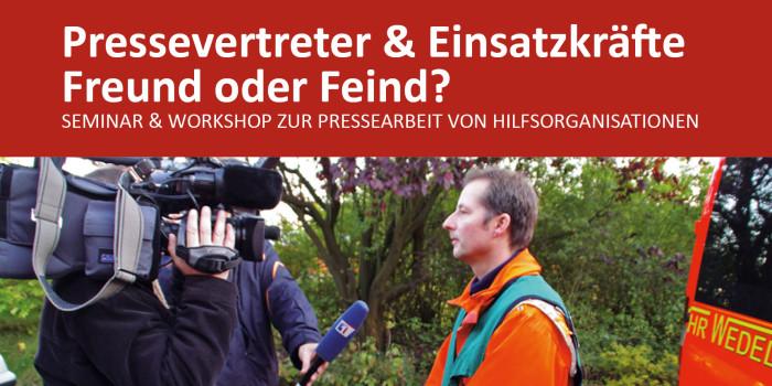 """""""Pressevertreter und Einsatzkräfte – Freund oder Feind?"""" Zweites Wi112-Presseseminar mit Workshop"""