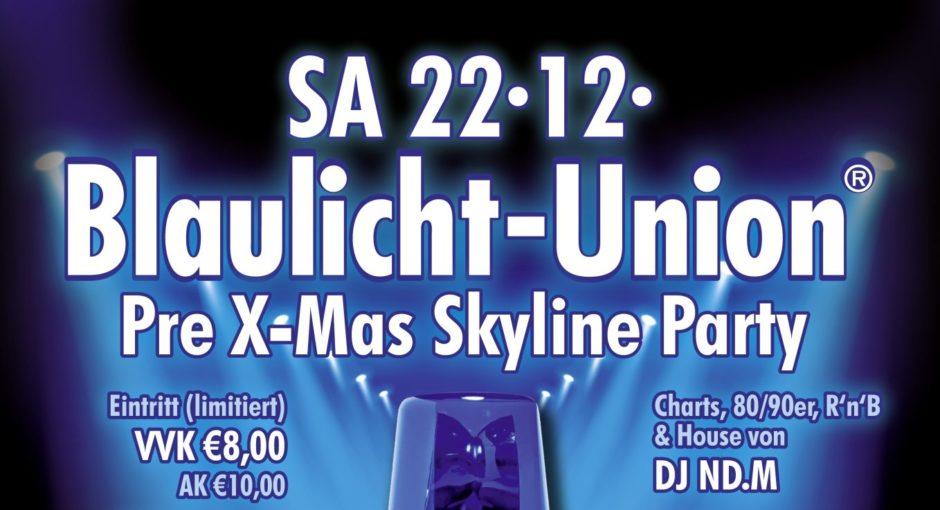 """Blaulicht-Union """"Pre X-Mas Skyline Party"""" in Frankfurt am 22. Dezember – Karten jetzt bei Wiesbaden112 im Shop"""