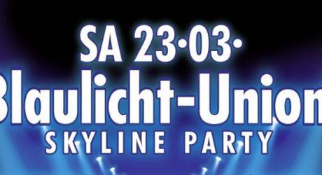 Blaulicht-Union Skylineparty in Frankfurt am 23. März – Karten jetzt bei Wiesbaden112 im Shop